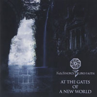 At The Gates Of A New World | Kelly SIMONZ's BLIND FAITH