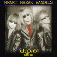 HEART BREAK BANDITS | THE DEAD P☆P STARS
