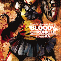 Bloody Chronicle Stage:AA | Masashi Okagaki And Friends